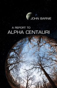 A Report to Alpha Centauri