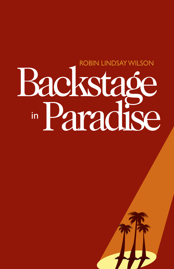 Backstage in Paradise