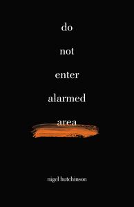 do not enter alarmed area