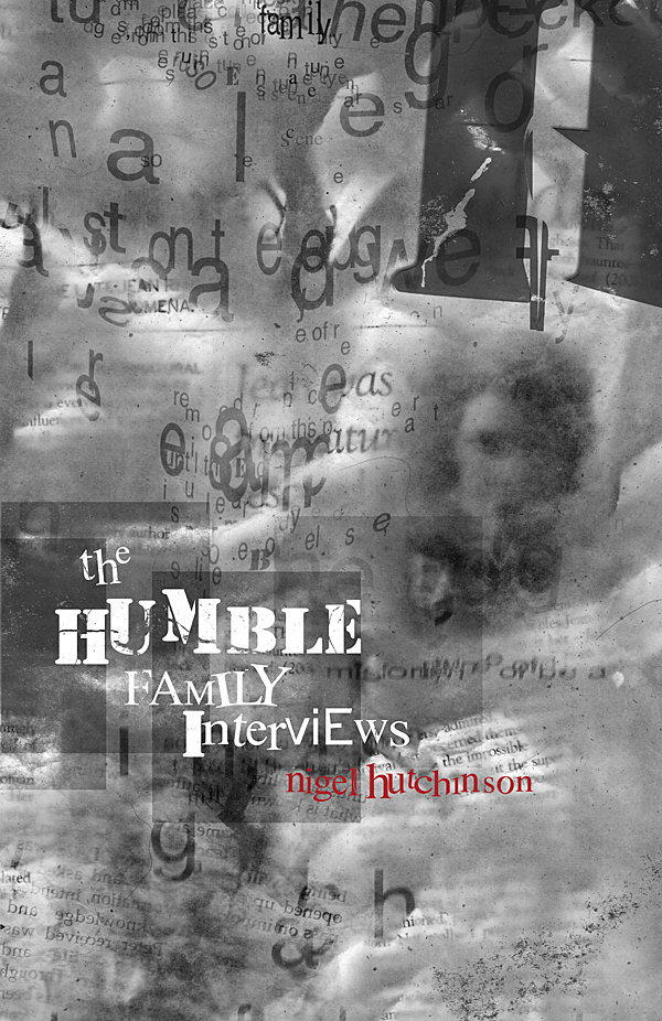 The Humble Family Interviews