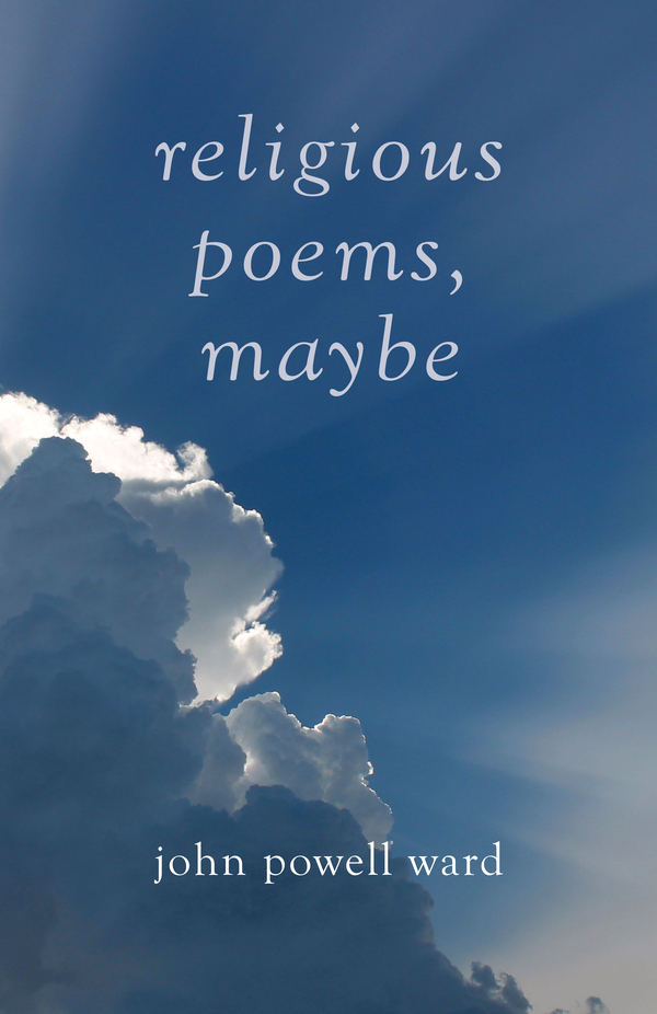 Religious Poems, Maybe
