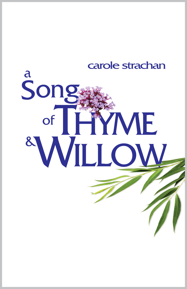 a Song of Thyme & Willow