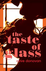 The Taste of Glass