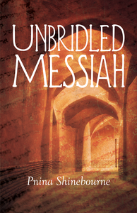 Unbridled Messiah